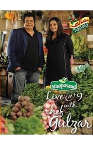 Masala Manpasand Live At 9 With Chef Gulzar