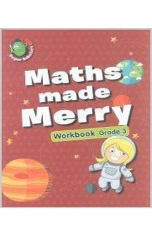 MATHS MADE MERRY WORKBOOK GRADE - 3