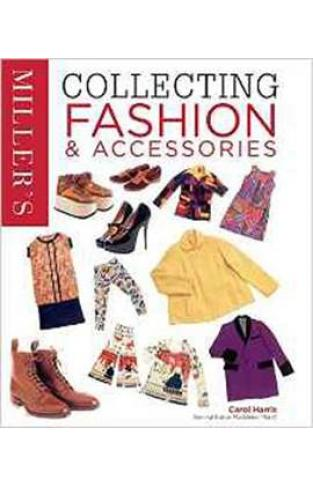 Miller's Collecting Fashion and Accessories