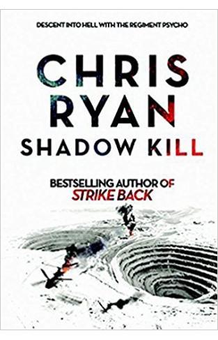 Shadow Kill: A Strikeback Novel (2)