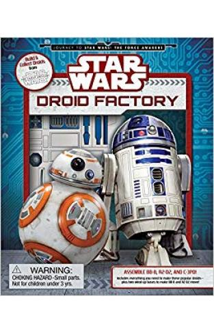 Star Wars: Droid Factory Star Wars: Journey to the Force Awakens -