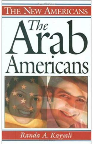 The Arab Americans The New Americans