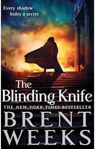 The Blinding Knife: Book 2 of Light bringer Light bringer Trilogy -
