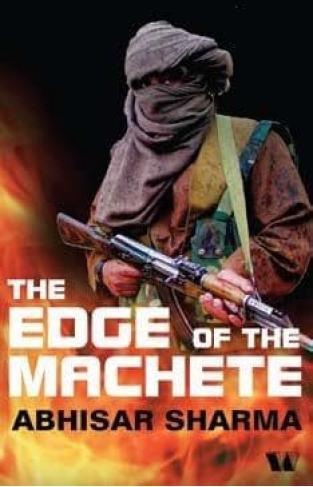 The Edge of the Machete -