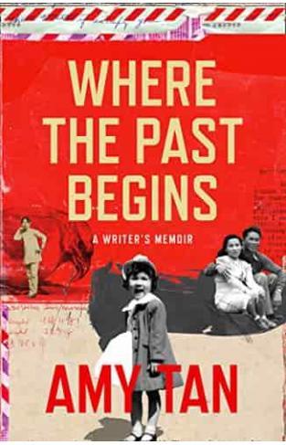 Where the Past Begins A Writer's Memoir