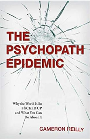 The Psychopath Epidemic