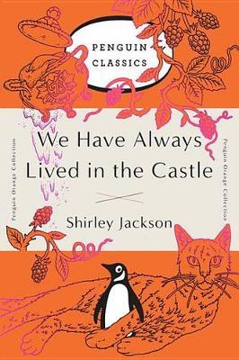 We Have Always Lived in the Castle -