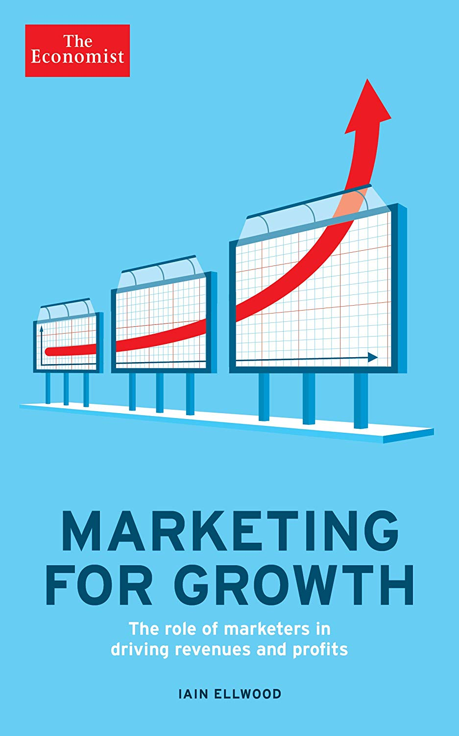 The Economist Marketing for Growth The role of marketers in driving revenues and profits