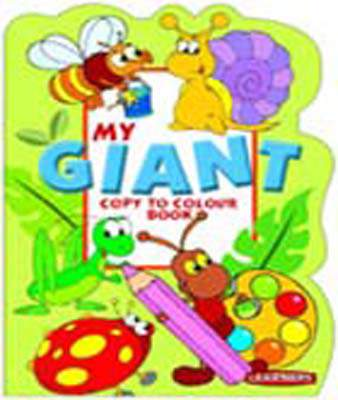 My Giant Copy To Colour Book: Green