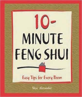10 Minute Feng-Shui