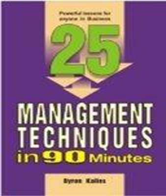 25 Management Techniques in 90 Min.