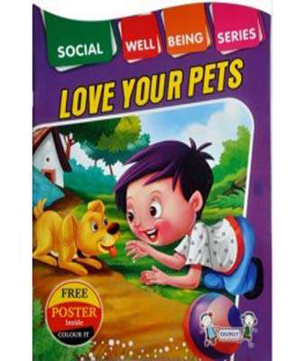 SOCIAL WELL BEING - LOVE YOUR PETS