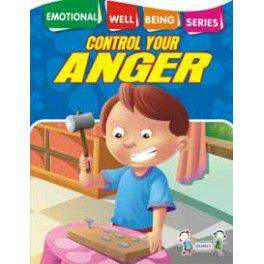 EMOTIONAL WELL BEING - CONTROL YOUR ANGER