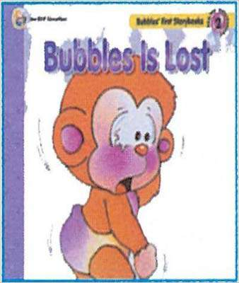 Bubbles First Storybook  2 Bubbles Is Lost