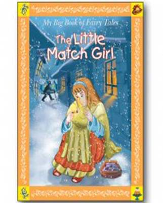 My Big Book of Fairy Tales- The Little Match Girl