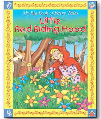 My Big Book of Fairy Tales - Little Red Riding Hood