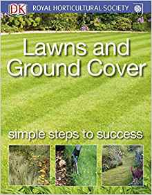 Lawns and Ground Cover (RHS Simple Steps to Success)