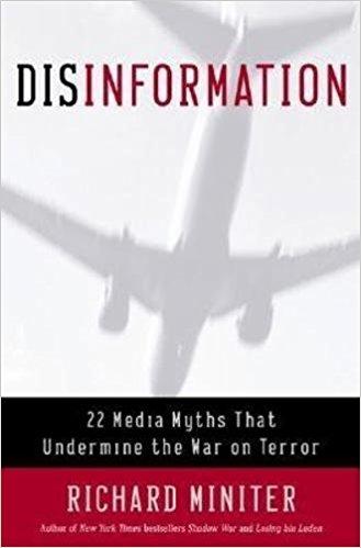 Disinformation: 22 Media Myths That Undermine the War on Terror: Media Myths About the War on Terror
