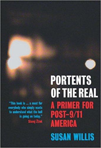 Portents of the Real: A Primer for Post-9/11 America