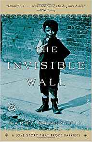 The Invisible Wall: A Love Story That Broke Barriers