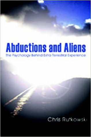Abductions and Aliens: The Psychology Behind Extra-Terrestrial Experience