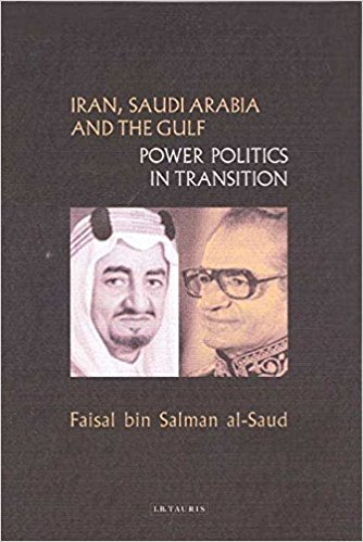 Iran, Saudi Arabia and the Gulf: Power Politics in Transition
