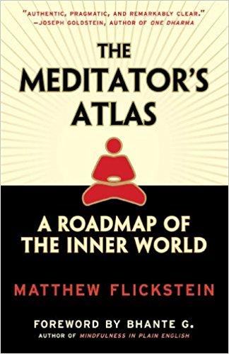 Meditator's Atlas: A Roadmap of the Inner World