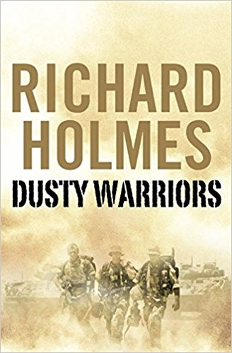 Dusty Warriors: Modern Soldiers at Wa