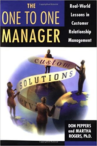 One to One Manager: Real World Lessons in Customer Relationship Management
