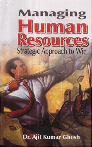 Managing Human Resource: Strategic Approach to Win