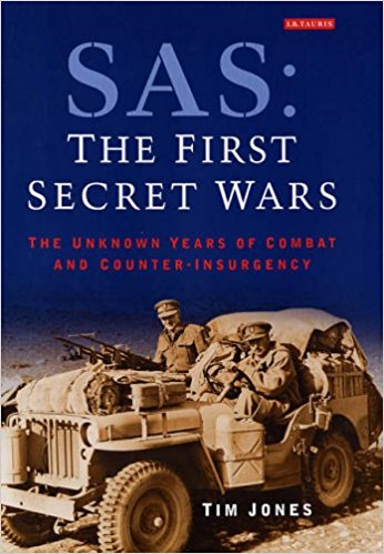 SAS: The First Secret Wars: The Unknown Years of Combat and Counter-insurgency