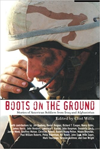 Boots on the Ground: Stories of American Soldiers from Iraq and Afghanistan