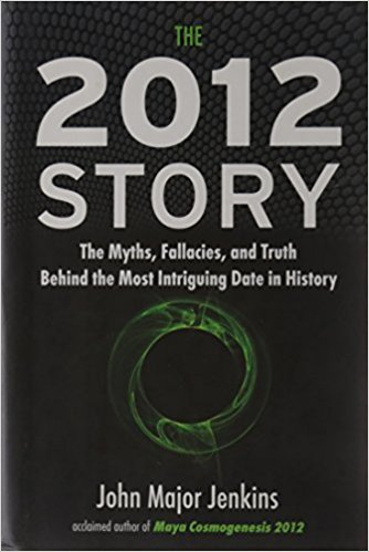 2012 Story: The Myths, Fallacies, and Truth Behind the Most Intruiging Date in History