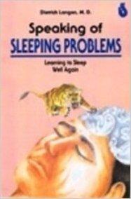 Speaking of Sleeping Problems