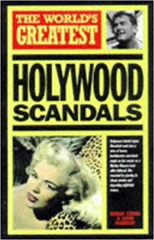 World's Greatest Hollywood Scandals