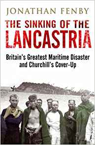 The Sinking of the Lancastria: Britain's Greatest Maritime Disaster and Churchill's Cover-Up