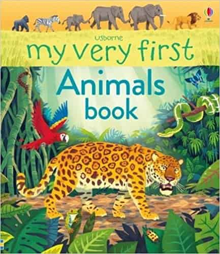 My Very First Animals Book (My Very First Books)