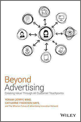 Beyond Advertising Creating Value Through All Customer Touchpoints