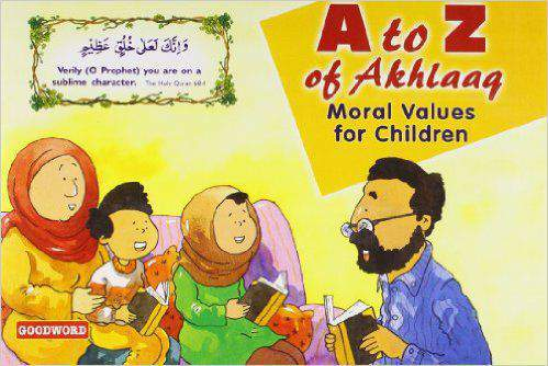 A to Z of AkhlaaqMoral Values for Children