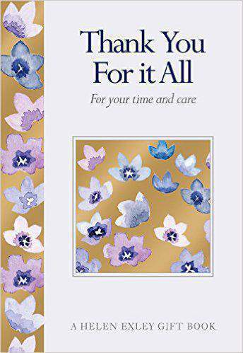 Gifts for Life from Helen Exley: Thank You for it All