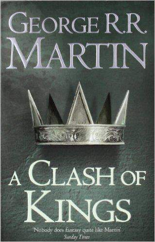 A Clash of Kings: Book 2 of a Song of Ice and Fire -