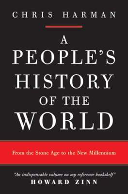 A People's History of the World: From the Stone Age to the New Millennium