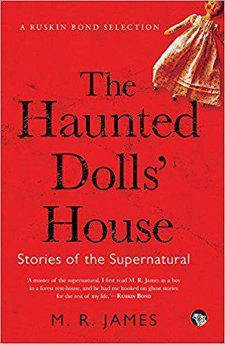 The Haunted Dolls' House Stories of the Supernatural