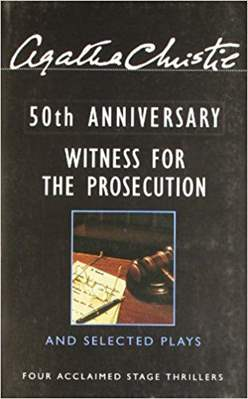 Witness for the Prosecution and Selected Plays -