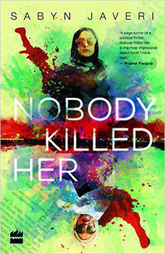 Nobody Killed Her