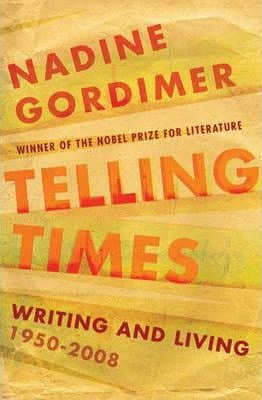 Telling Times: Writing and Living 1950/2008 -