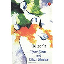 Gulzars Raavi Paar and other Stories -