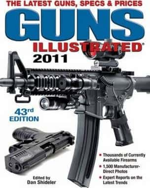 Guns Illustrated 2011: The Latest Guns Specs & Prices -