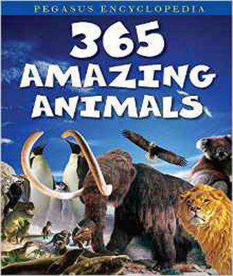365 Amazing Animals