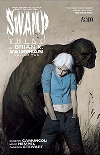 Swamp Thing by Brian K. Vaughan Volume 2 TP (Swamp Thing (DC Comics))